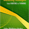Successful E-Mail Marketing Strategies: From Hunting to Farming