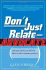Don't Just Relate — Advocate: A Blueprint for Profit in the Era of Customer Power