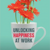 Unlocking Happiness at Work: How a Data-Driven Happiness Strategy Fuels Purpose, Passion and Performance
