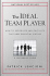 The Ideal Team PIayer:  How to Recognize and Cultivate The Three Essential Virtues