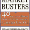 Marketbusters: 40 Strategic Moves That Drive Exceptional Business Growth