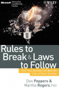 Rules To Break & Laws To Follow: How Your Business Can Beat the Crisis of Short-Termism