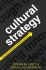 Cultural Strategy: Using Innovative Ideologies to Build Breakthrough Brands
