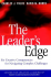 The Leader's Edge: Six Creative Competencies for Navigating Complex Challenges