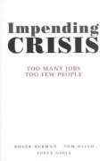 Impending Crisis: Too Many Jobs, Too Few People
