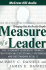 Measure of a Leader: The Legendary Leadership Formula for Producing Exceptional Performers and Outstanding Results