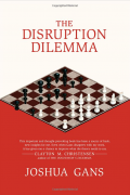 The Disruption Dilemma