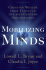 Mobilizing Minds: Creating Wealth from Talent in the 21st Century Organization