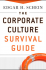 The Corporate Culture Survival Guide (New and Revised Edition)